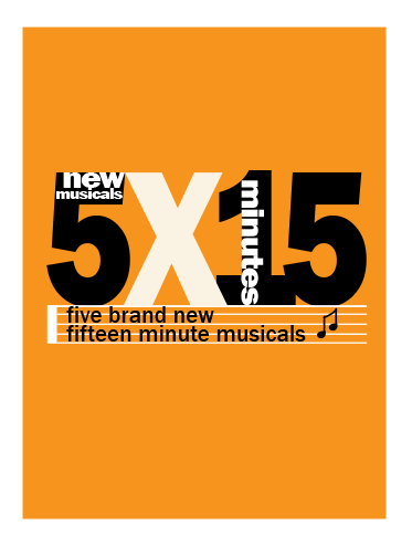 5 x 15: Five World Premiere Fifteen-Minute Musicals (virtual production)