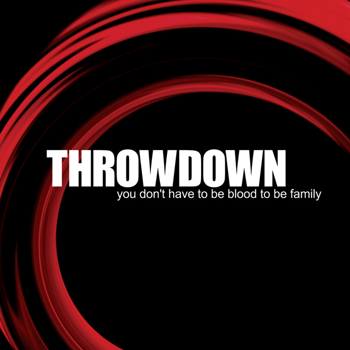 Throwdown You Don't Have to Be Blood.jpg