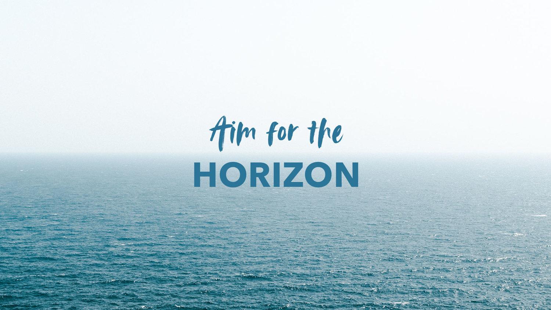 aim_for_the_horizon_update.jpg