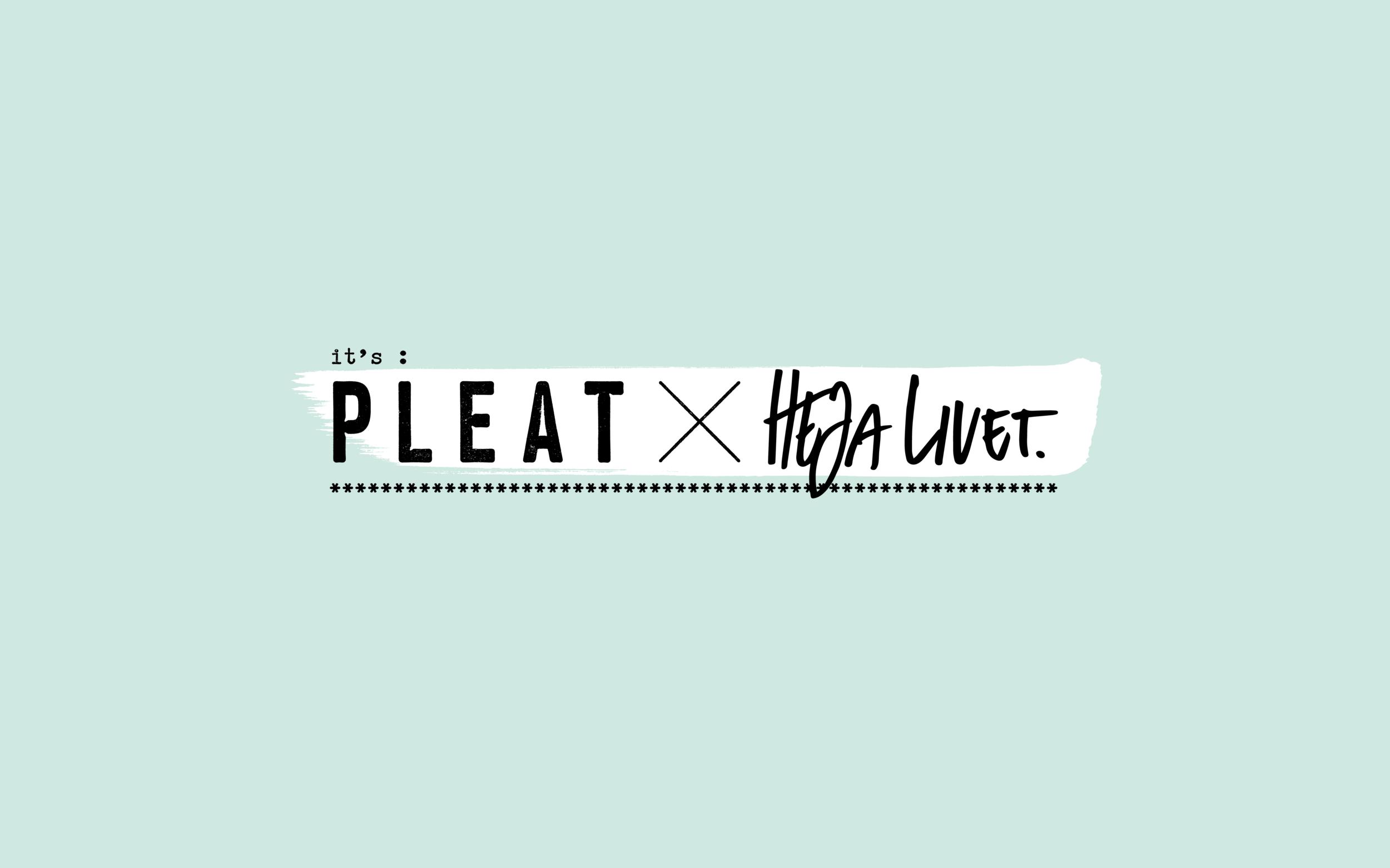 It´s Pleat x Heja Livet — Logotype_1.png