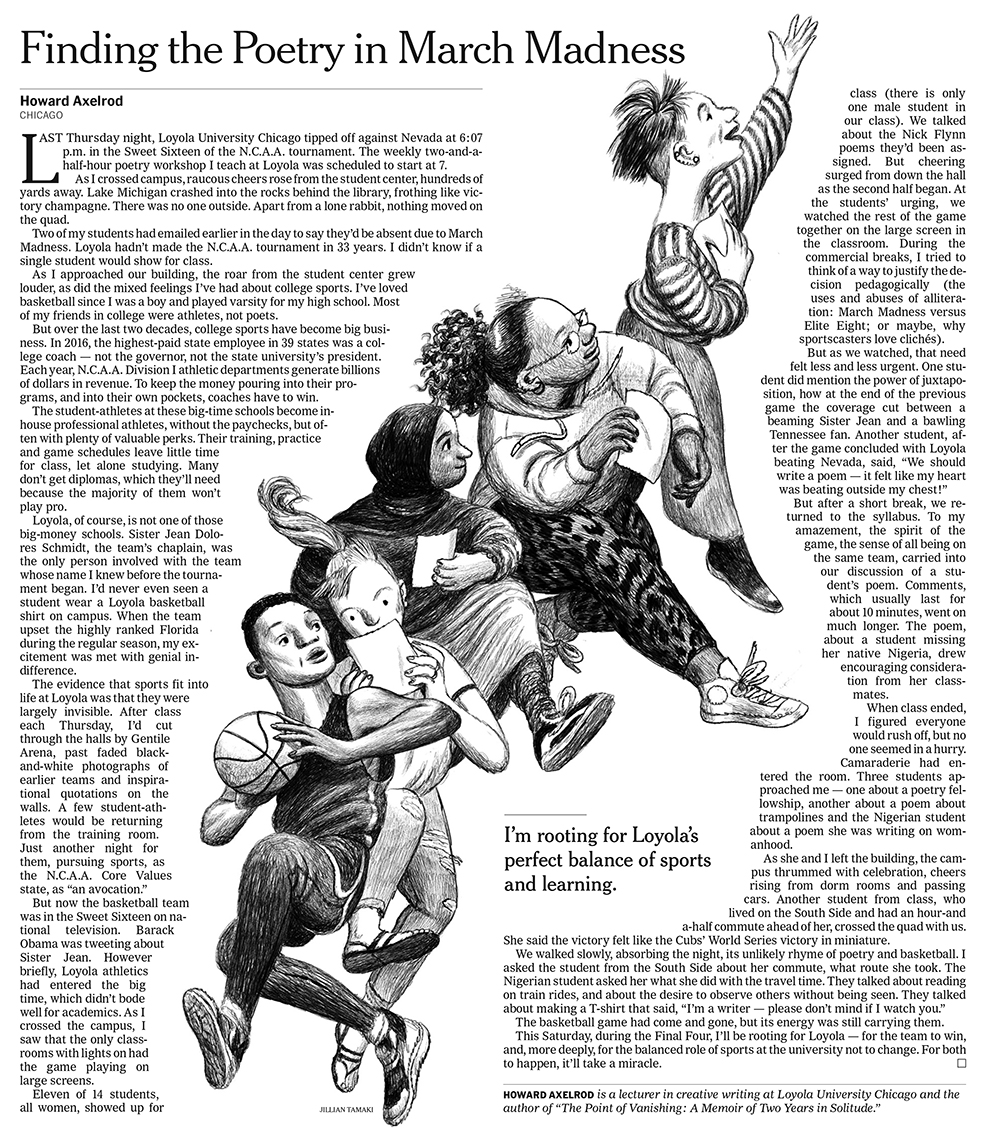 The New York Times. A prof at Loyola University describes  the effect his school's unexpected winning streak has on his poetry class . Layout by Jim Datz.