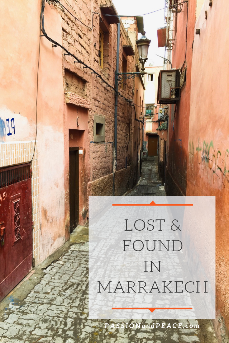 Lost and Found in Marrakech - Passion & Peace's great guide to solo travel and the souks of Marrakech