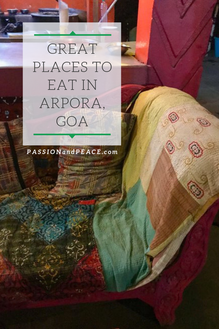Passion & Peace's brilliant guide to Arpora night market and great food in Goa