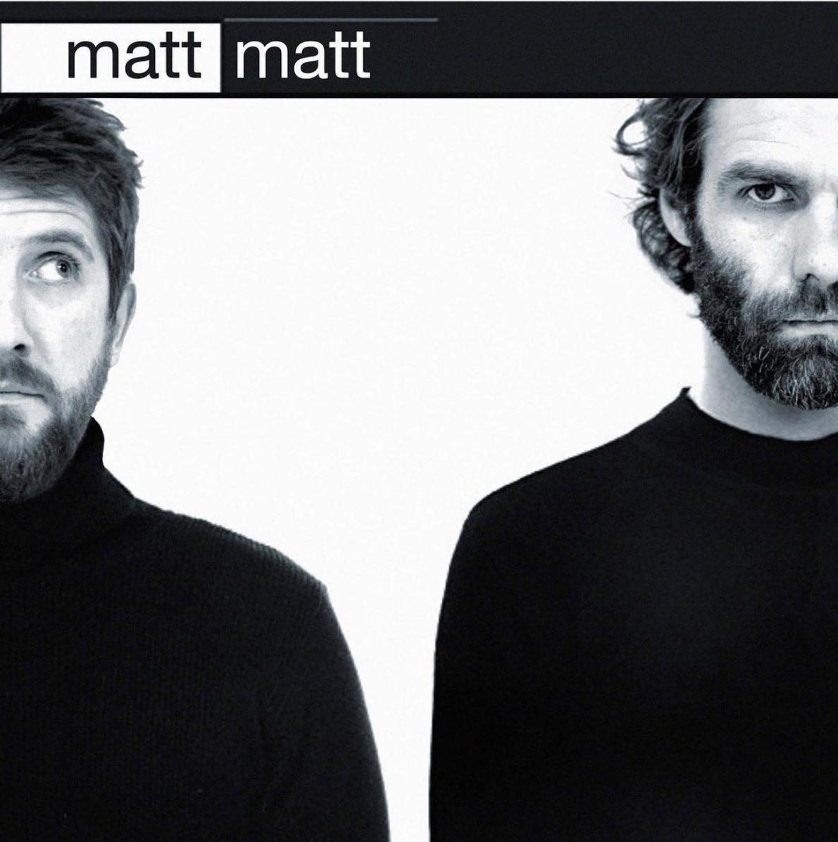 Matt Hooker + Matt Moore