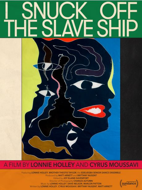 Lonnie Holley Presents I Snuck Off the Slave Ship