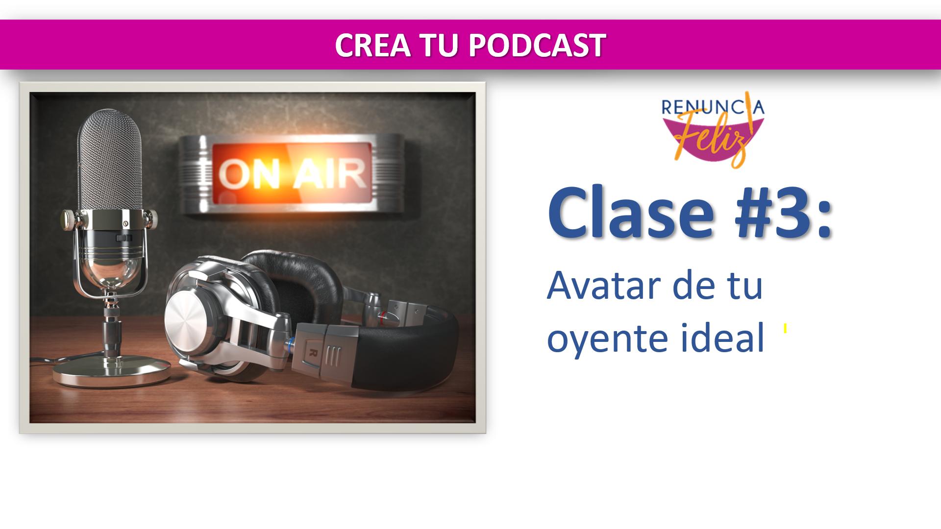En esta clase hablaremos de Qué es un avatar y por qué necesitas crearlo antes de grabar tu primer episodio. al final, tendrás la oportunidad de crear el avatar de tu oyente ideal.