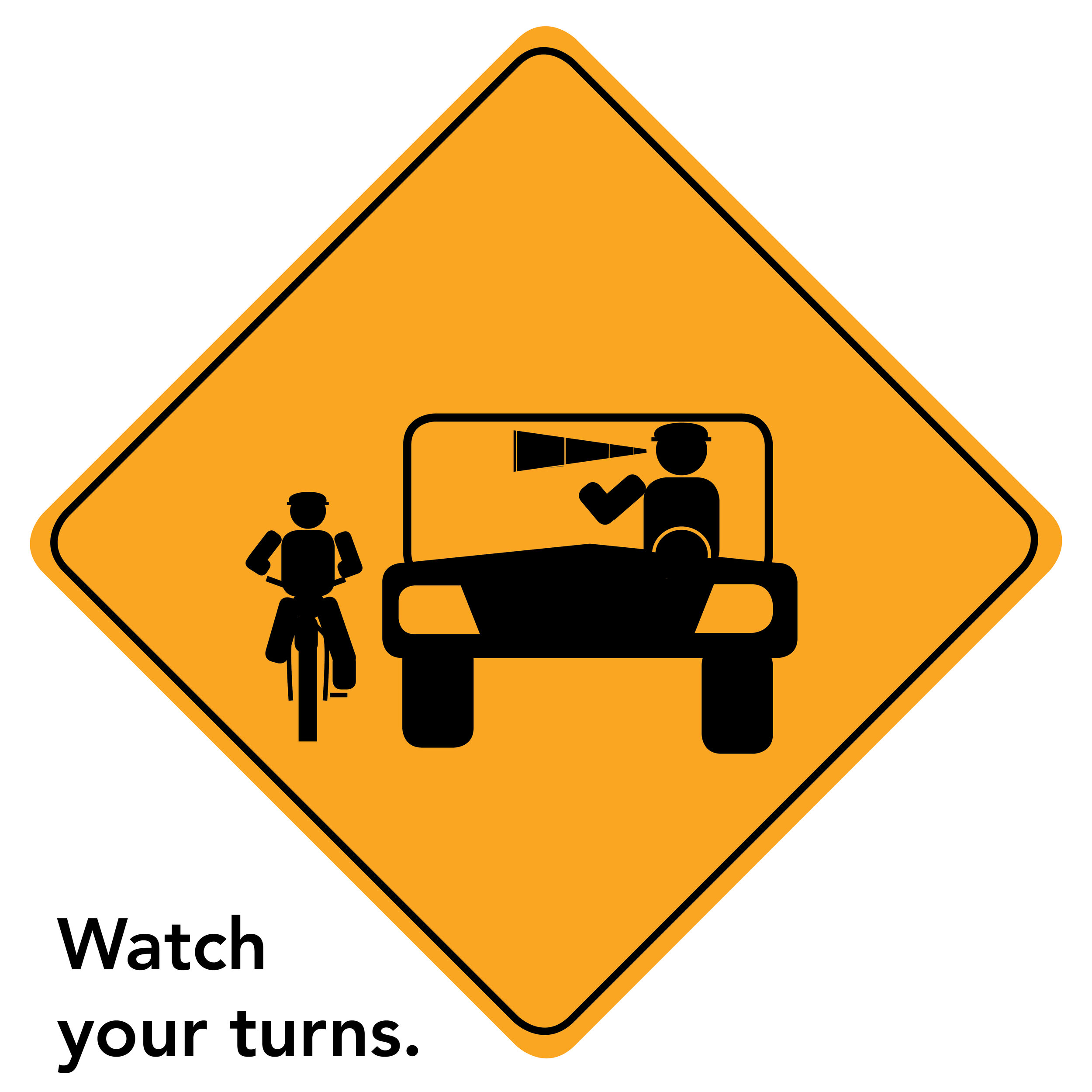 Watch Your Turns.jpg