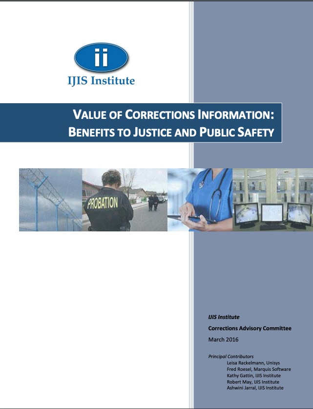 Value of Corrections Information: Benefits to Justice and Public Safety