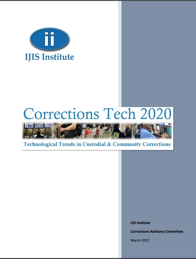 Corrections Tech 2020: Technological Trends in Custodial & Community Corrections