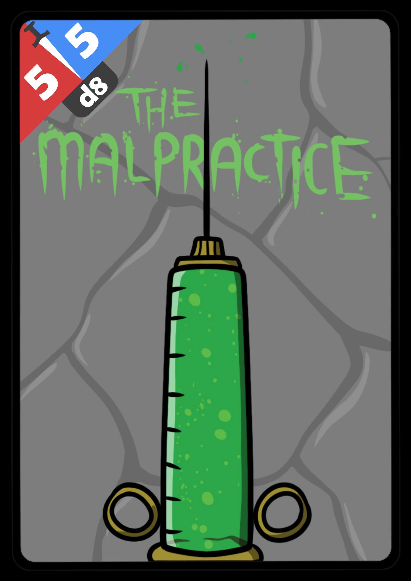 The Malpractice