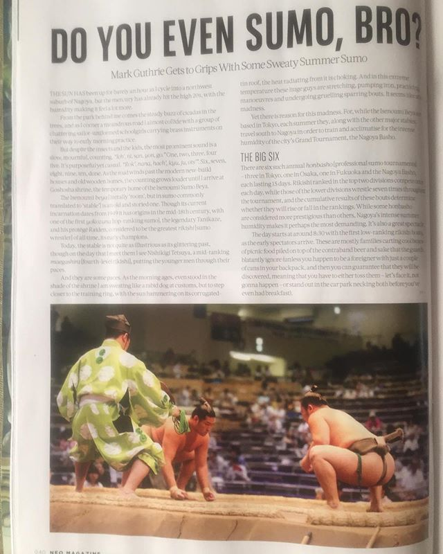 My latest piece for NEO Magazine is about getting to grips with #sumo in #japan . To read it you can pick one up in any WH Smith, go to my website https://www.markguthriewrites.com or click on the link in my bio. A big thank you to the amazing photographer @nyrrel who did most of the heavy lifting for me. . #copywriter #author #japanlife #travel