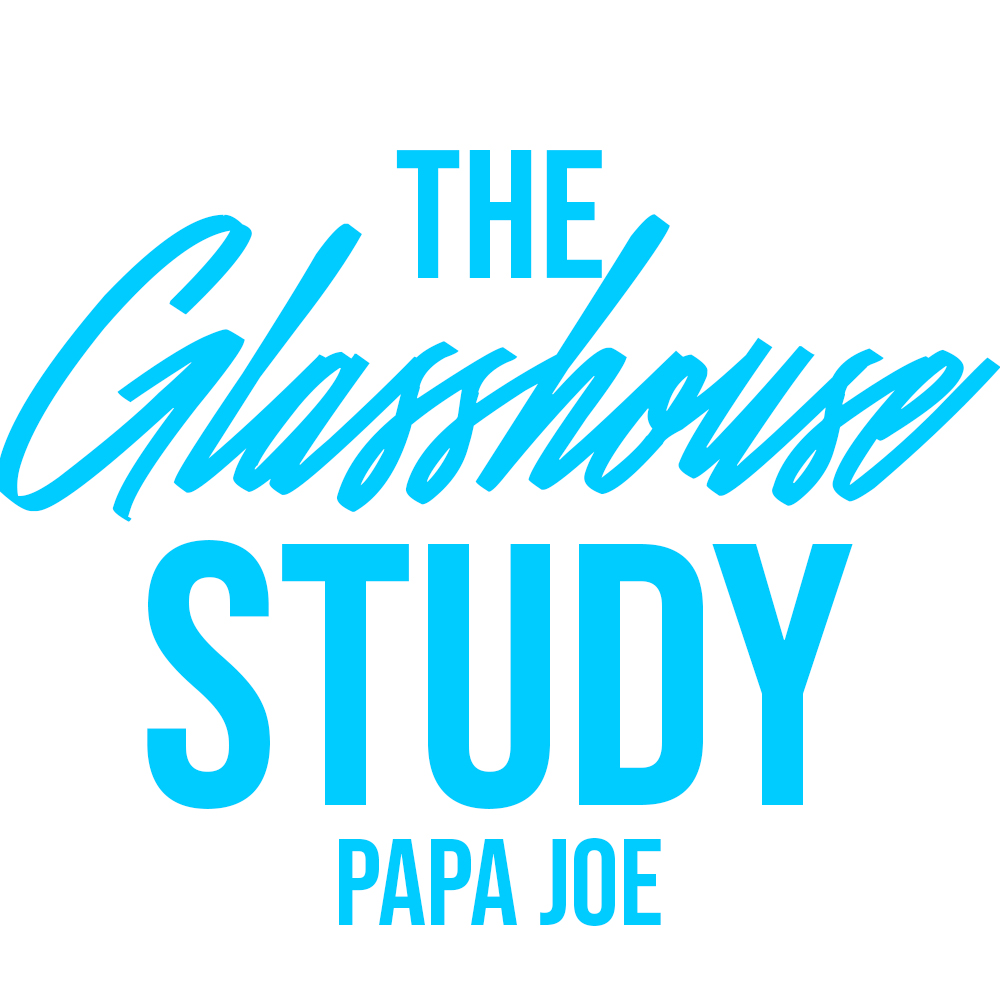 Glasshouse w Papa Joe.jpg
