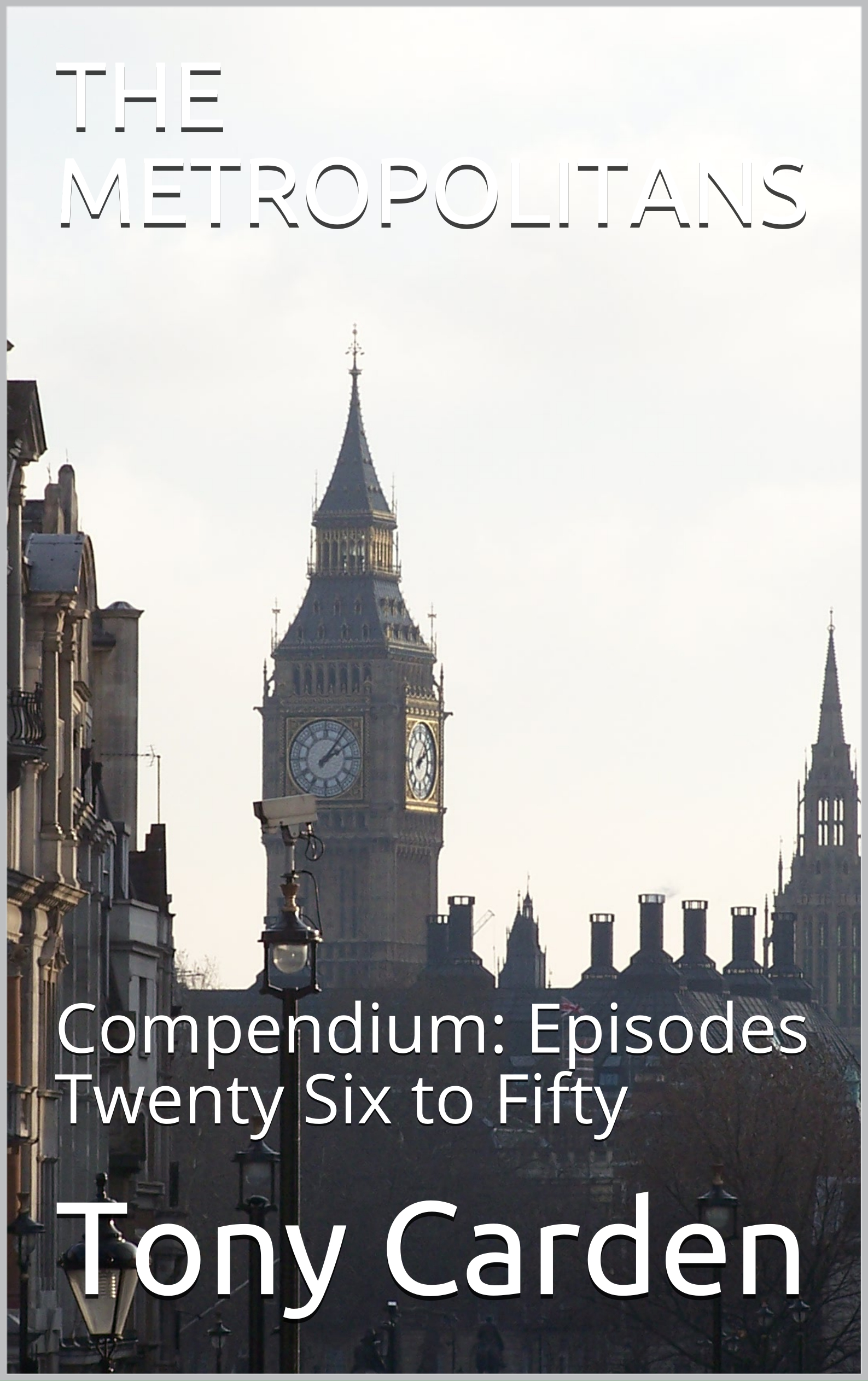 the metropolitans - This is the second compendium of episodes 26 to 50 of the serial.