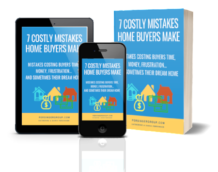 7 Costly Mistakes Home Buyers Make, By Darin Persinger