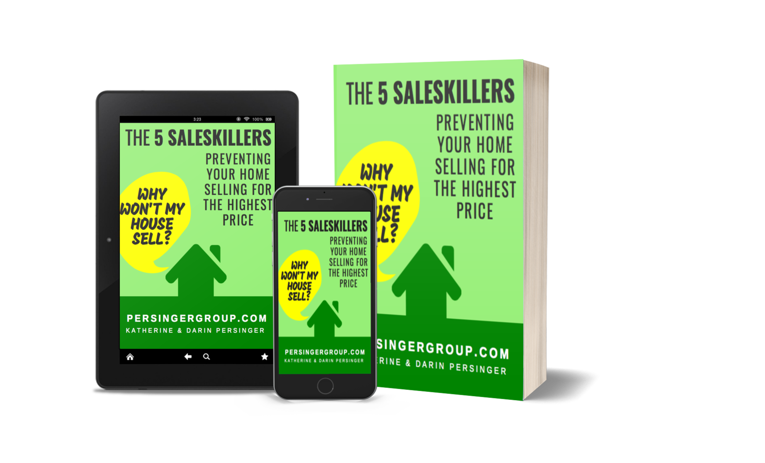 Why Your Home Won't Sell - The 5 SalesKillers Preventing Your Home Sale, Darin Persinger