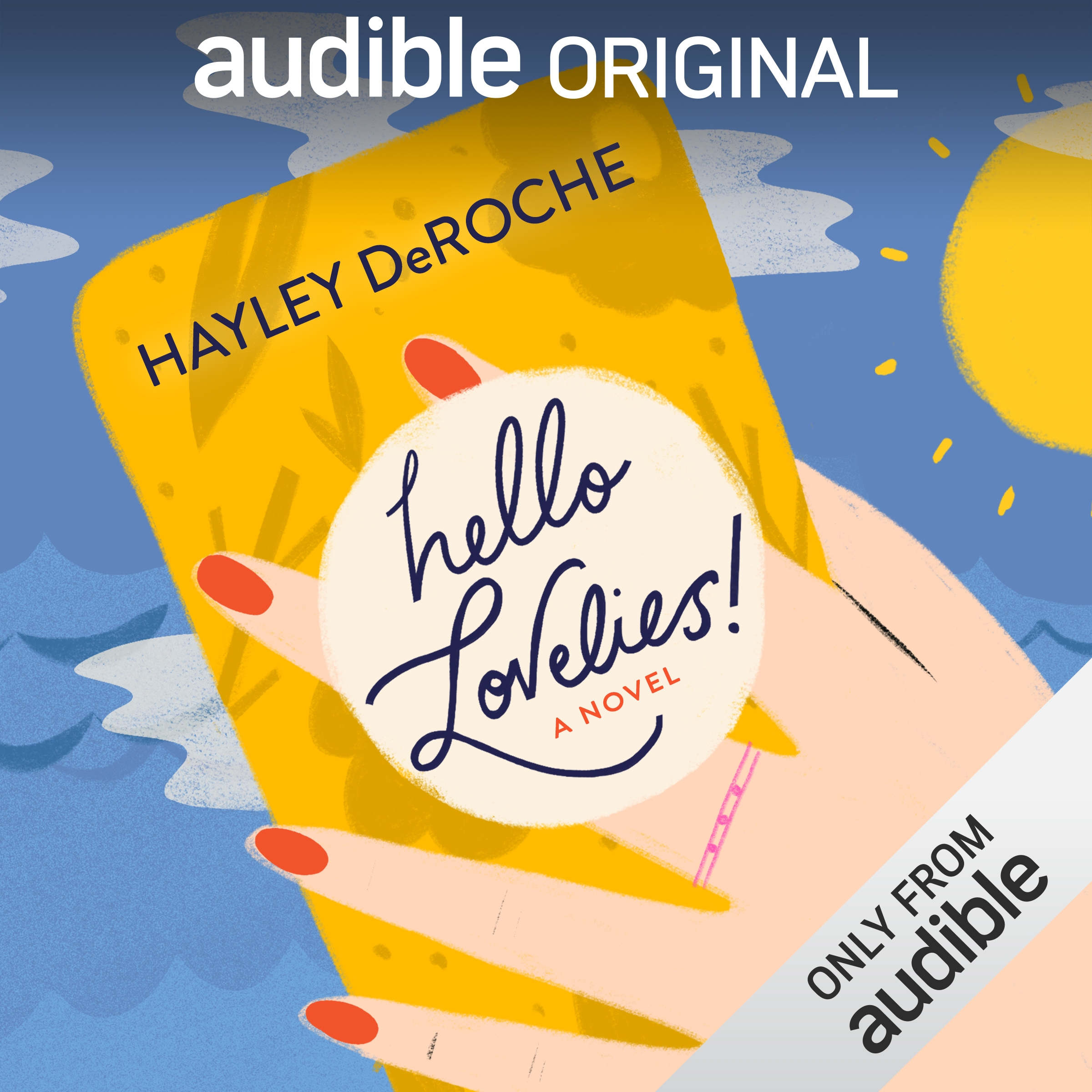 HELLO LOVELIES! - For fans of Sophie Kinsella and Kevin Kwan comes a laugh-out-loud debut that takes listeners inside the cutthroat world of mommy blogging.Ruthie St. James - formerly a political communications strategist, currently a stay-at-home mom, and all of a sudden friendless after her daughter's peanut butter cookie sends another toddler to the hospital - needs a break. And when she wins an all-expenses paid cruise vacation with her idol, the superstar mommy blogger Jesca Pine, she can't wait to connect with other moms IRL. But the cruise is not the Instagram-worthy getaway Ruthie had in mind: firstly, the other bloggers aren't here to make friends - they're here to impress a major talent agent who's been spotted on the ship, and they'll do just about anything to get her attention. On top of that, someone aboard keeps leaking scandalous (and off-brand) stories to an unforgiving gossip site, and Jesca's losing her followers as quickly as her sanity. All this leaves Ruthie walking on eggshells, and after a scandal of her own, she only has one more chance to salvage her vacation: using her political savvy to negotiate with the team of ruthless saboteurs behind Jesca Pine's demise...Jesca's own teenage daughters.Hello Lovelies! is a joyous, irreverent debut about friendship, motherhood, and what it takes to survive and thrive in today's digital world.©2019 Hayley DeRoche (P)2019 Audible Originals, LLC.Purchase me!Add me to Goodreads!