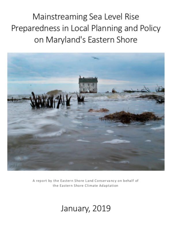2019 Eastern Shore Land Conservancy - Mainstreaming Sea Level Rise Preparedness in Local Planning and Policy