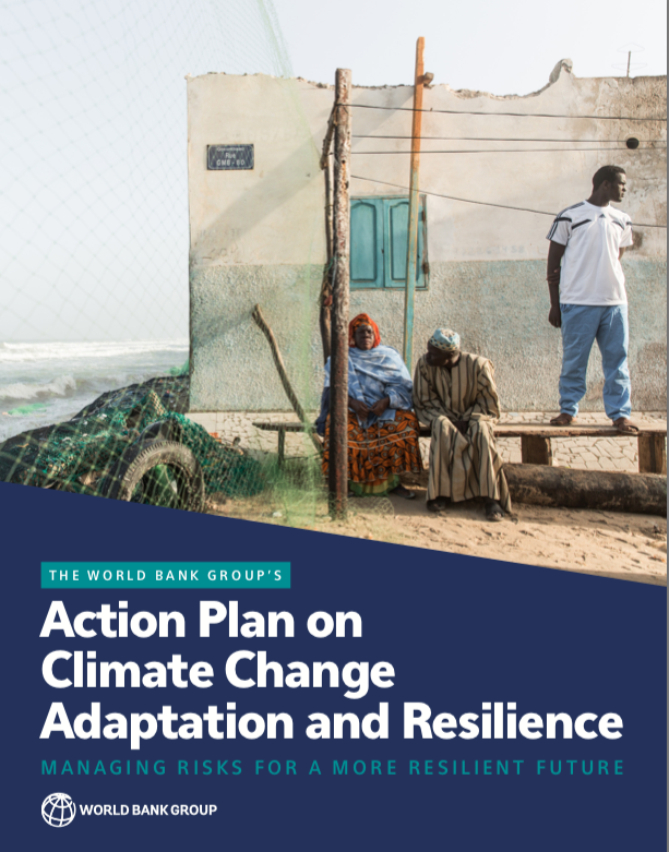 World Bank Group: Action Plan on Climate Change Adaptation and Resilience