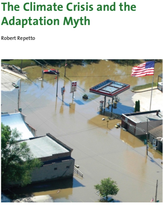 Repetto 2008 - The Climate Crisis and the Adaptation Myth