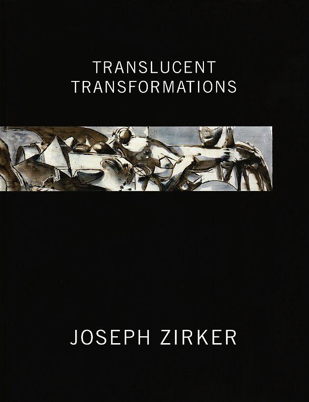 Translucent Transformations - Published by de Saisset Museum, Santa Clara, CATexts by Robert Flynn JohnsonAnita Ventura MozelyRebecca M. SchappKaren KienzleJoseph Zirker