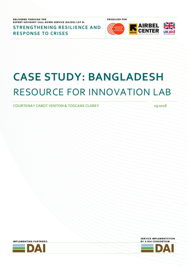 Case Study: Bangladesh - RESOURCE FOR INNOVATION LABSEPTEMBER 2018