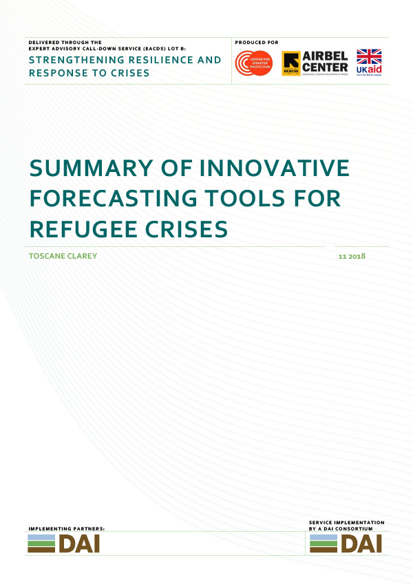 Summary of Innovative Forecasting Tools for refugee crises - NOVEMBER 2018