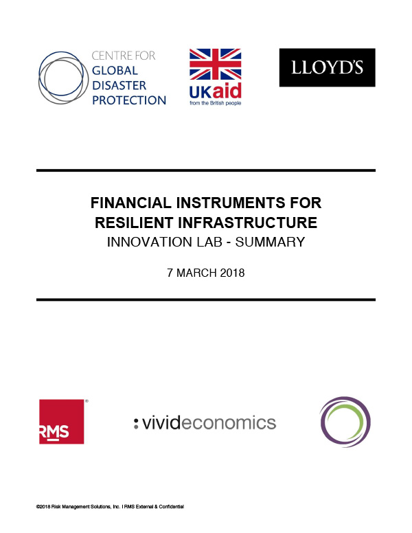 Financial Instruments for Resilient Infrastructure - INNOVATION LAB – SUMMARY7 MARCH 2018