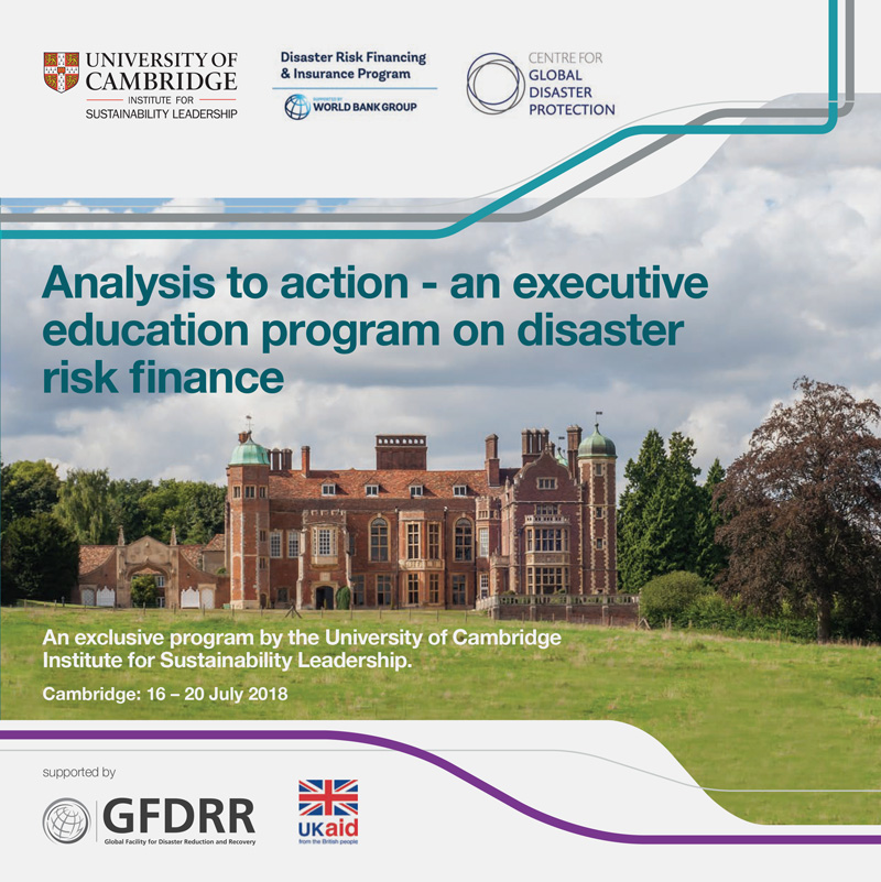 ANALYSIS TO ACTION – AN EXECUTIVE EDUCATION PROGRAM ON DISASTER RISK FINANCE - PROGRAM BROCHURE16 – 20 July 2018