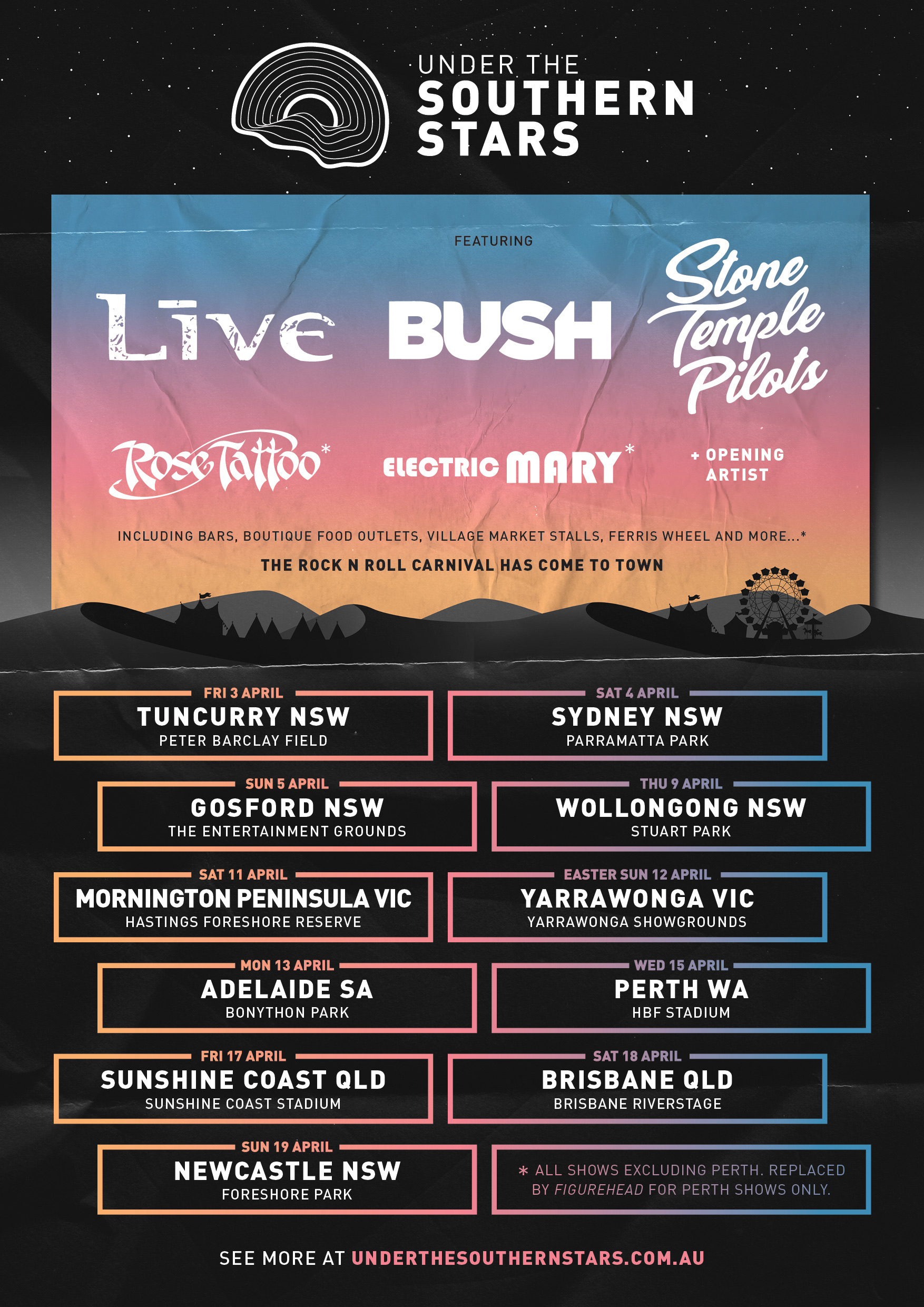 We are thrilled to announce 'Under The Southern Stars' a co-headlining tour with +LIVE+ and Bush coming to Australia in April 2020!!  STONE TEMPLE PILOTS, +LIVE+ & BUSH will be performing together for the first time in Australia! Joined by Rose Tattoo, Electric Mary and more #UTSS2020 will be a union of music with a carnival atmosphere and is set to be one epic Rock Carnival! An all new Under The Southern Stars Village and playground as well as a VIP deck option is an experience you don't want to miss. Pre-sales begin  September 5th-8th  and tickets go on sale to the general public  September 9th ! Stay tuned for exclusive pre-sale access! Full tour & ticketing information at  www.underthesouthernstars.com.au   Australia, we can't wait to see you at #UTSS2020 next year!!  Dates:  Friday, April 3 : Peter Barclay Field, Tuncurry NSW  Saturday, April 4 : The Crescent, Parramatta Park, NSW  Sunday, April 5 : The Entertainment Grounds, Gosford NSW  Thursday, April 9 : Stuart Park, Wollongong NSW  Saturday, April 11 : Hastings Foreshore Reserve, Mornington VIC  Sunday, April 12 : Showgrounds, Yarrawonga VIC  Monday, April 13 : Bonython Park, Adelaide SA  Wednesday, April 15 : HBF Stadium, Perth WA – Not a UTSS Festival Date  Friday, April 17 : Sunshine Coast Stadium, Sunshine Coast QLD  Saturday, April 18 : Riverstage, Brisbane QLD  Sunday, April 19 : Foreshore Park, Newcastle NSW #UTSS2020 #stonetemplepilots
