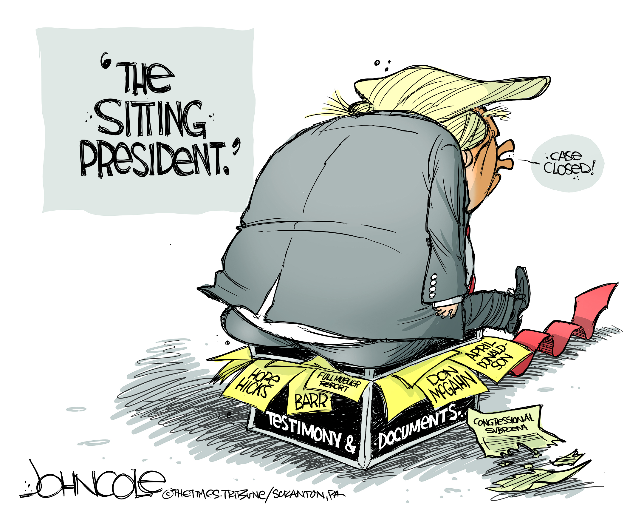 The Sitting President  (John Cole , The Scranton Times-Tribune, PA)