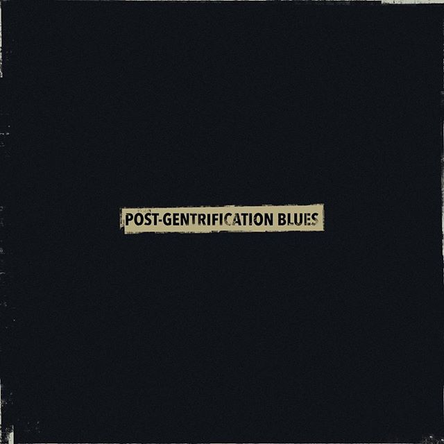 Our new single 'Post-Gentrification Blues' is out tomorrow. Visit our @spotify profile now to listen to our 'Post-Gentrification Blues' playlist now. (Link in bio)