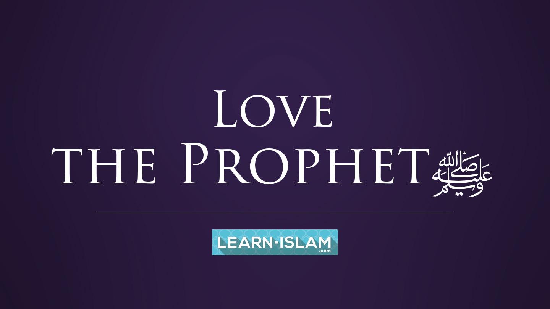 love the prophet.jpg