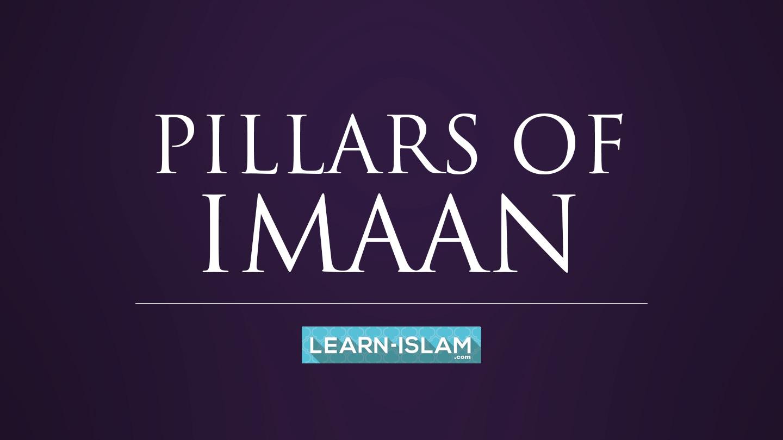 PILLARS OF IMAAN.jpg