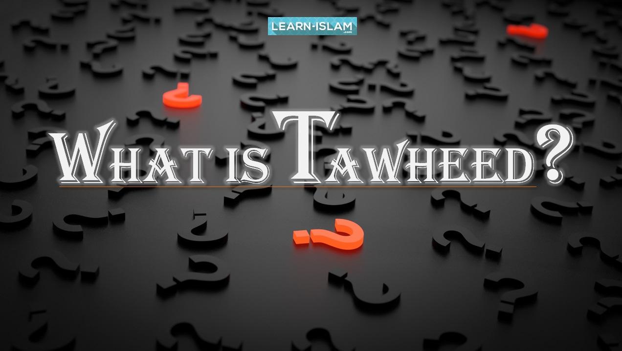 What is Tawheed.jpg