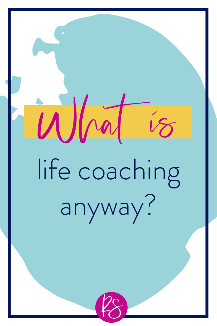 What is life coaching anyway-100.jpg