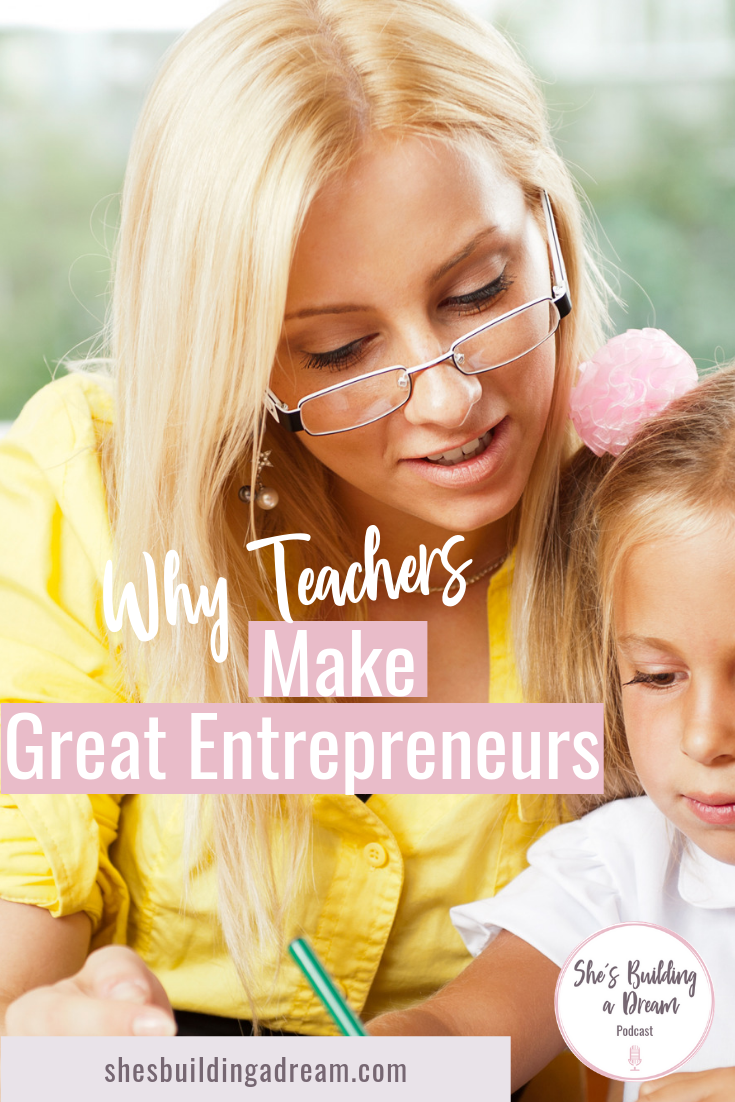 why teachers become business owners