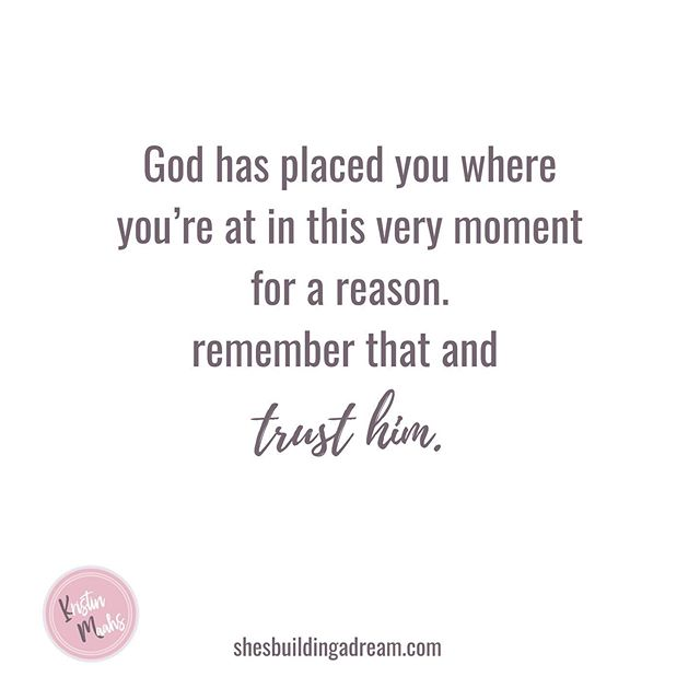 I still remember praying for the very spot I'm in right now.  He has placed me strategically where he wanted me for this very moment and he has done the same for YOU.  𝗧𝗿𝘂𝘀𝘁 𝗛𝗶𝗺.
