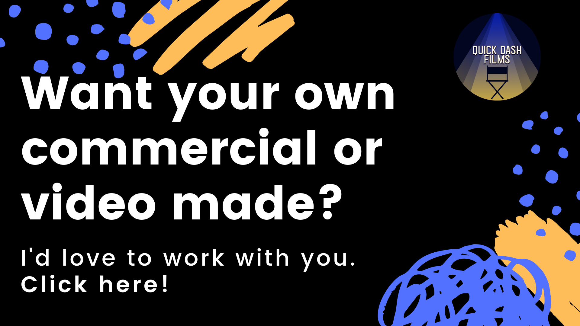 Want your own commercial or video made_ Site Image.png