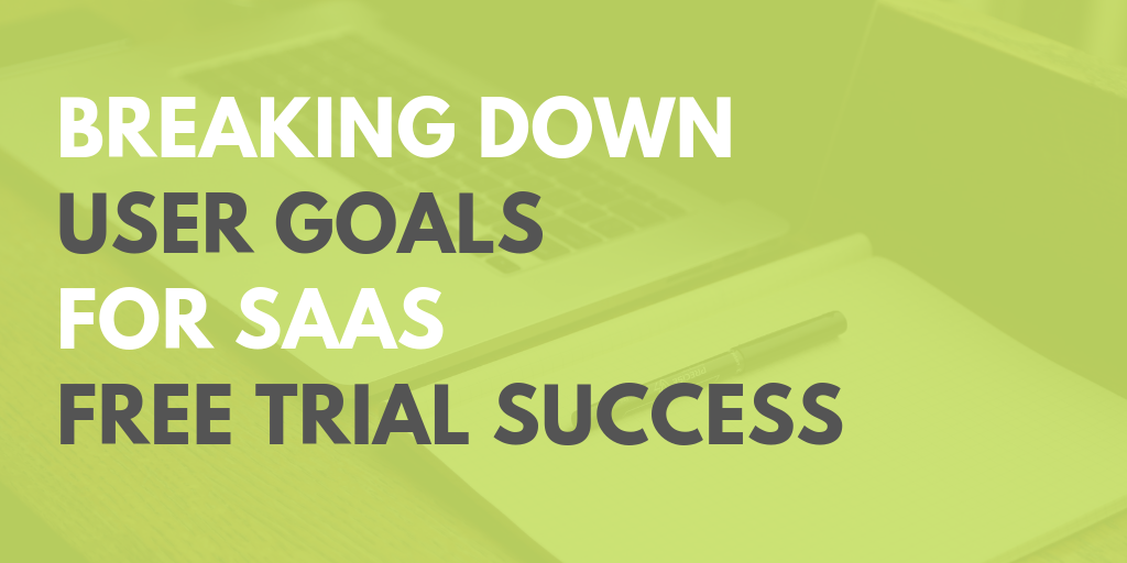 breaking down user goals.png