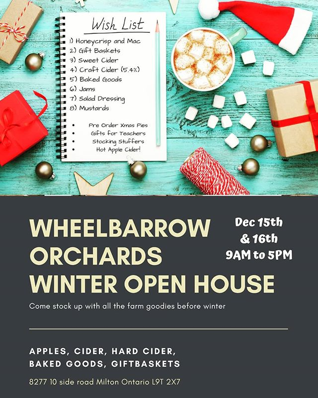 Wheelbarrow Orchards winter open house will be your last chance to grab some of our apples and sweet cider. Also come in and get your custom ordered Harvest Goodies giftbaskets, fresh baked pies for holiday dinners, as well as some Fraser's hard cider!  #wheelbarroworchards #harvestgoodies #frasersbeveragecompany #milton #Georgetown #halton #christmas #apples #hardcider #shoplocal #market #christmasmarket #winter #shopping
