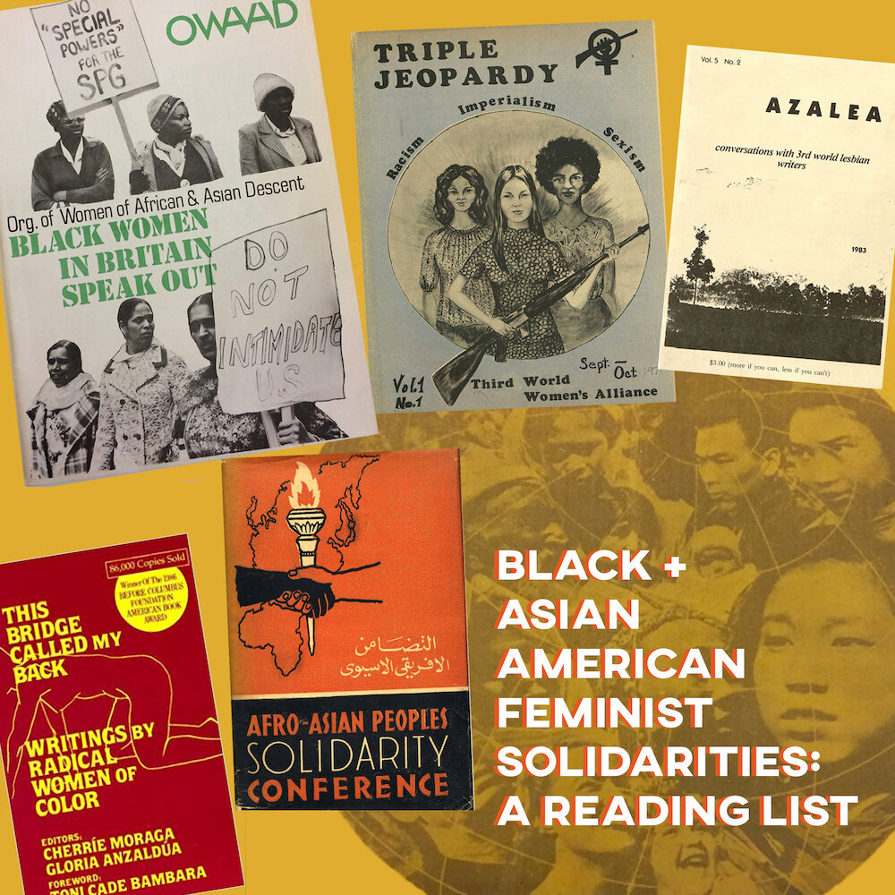 Images: Organization of Women of African and Asian Descent; Third World Women's Alliance; Azalea: A Magazine for Third World Lesbians; inaugural Afro-Asian People's Solidarity Conference in Cairo, Dec 1957, and This Bridge Called My Back. Background: Review of the Asian-African Conference, May 1955. Photo Credit: Asian American Feminist Collective.