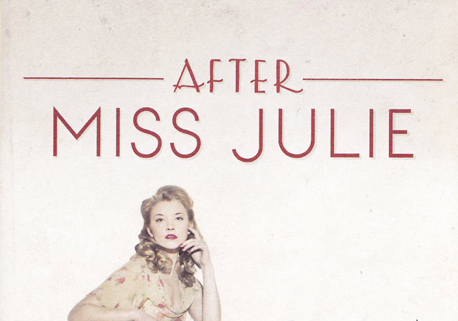 After Miss Julie (Young Vic - dir. Natalie Abrahami)