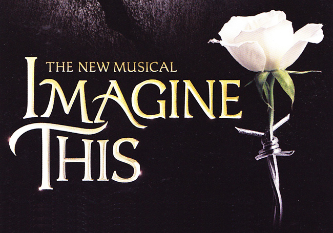 Imagine This (New London Theatre - dir. Tim Sheader)