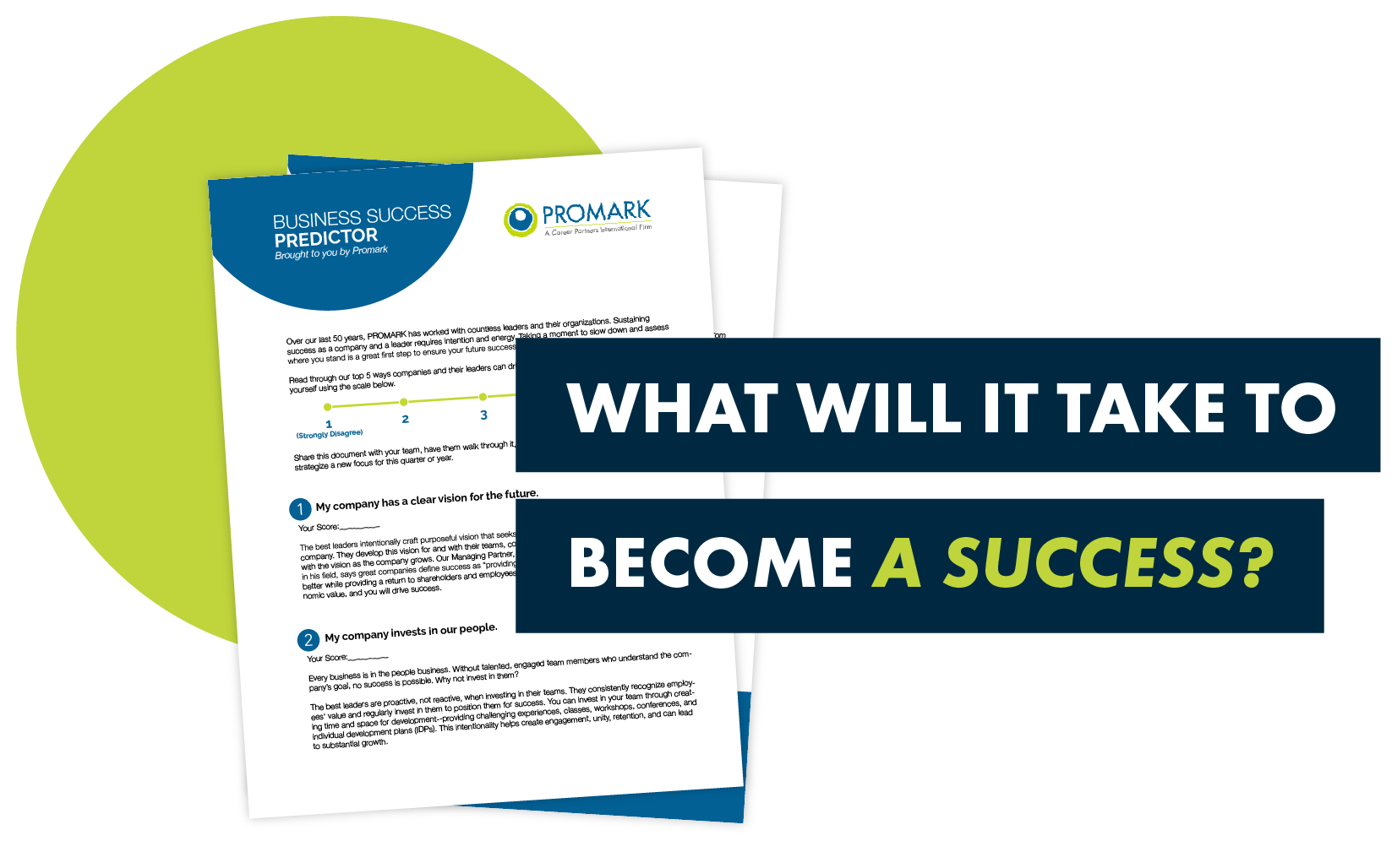 Get access to our Business Success Predictory