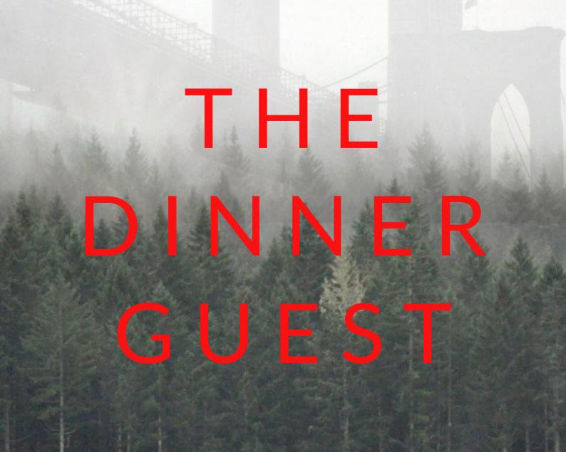 THE+DINNERGUEST+%281%29.jpg
