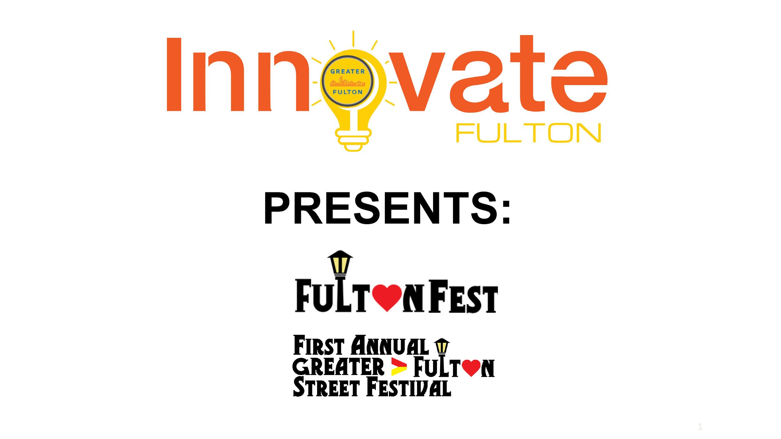 FultonFest Innovate Fulton Presentation - July 27, 2019 1.png