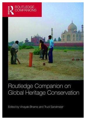 Sandmeier Routledge Companion on Global Heritage Conservation.JPG
