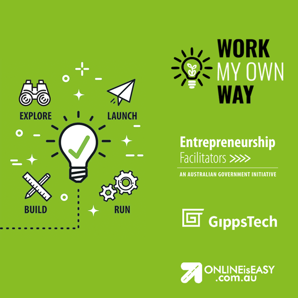 The Work My Own Way program is part of the Entrepreneurship Facilitator Service by the Department of Jobs and Small Business. It is being delivered by local social enterprise, GippsTech and Online is Easy