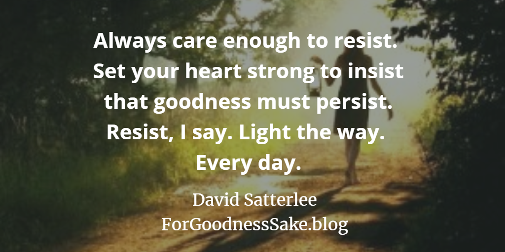 Quote - Always care enough to resist.png
