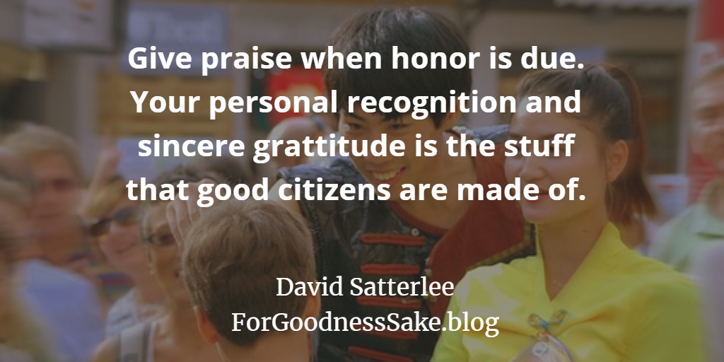 Quote - Give praise when honor is due.png